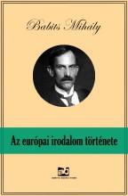 Az európai irodalom története - Ekönyv - Babits Mihály