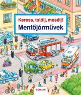 MENTŐJÁRMŰVEK - KERESS, TALÁLJ, MESÉLJ! - Ekönyv - SCOLAR KIADÓ ÉS SZOLGÁLTATÓ KFT.
