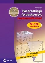 KISÉRETTSÉGI FELADATSOROK MATEMATIKÁBÓL 9-10. ÉVFOLYAM (2017) - Ekönyv - RIENER FERENC