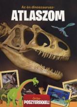 KIHAJTHATÓ ATLASZ-AZ ÉN DINOSZAURUSZ ATLASZOM - Ekönyv - .