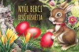 NYÚL BERCI ELSŐ HÚSVÉTJA - LEPORELLÓ - Ekönyv - IZMINDI KATALIN
