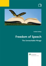 Freedom of Speech – The Unreachable Mirage - Ebook - András Koltay