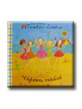 TÜNDÉRI LONKA - VÉGTELEN VAKÁCIÓ - Ekönyv - THOMSON, EMMA