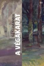 A VÉGAKARAT - Ebook - GY. SZABÓ ANDRÁS