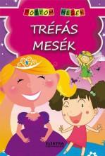 TRÉFÁS MESÉK - PÖTTÖM MESÉK - Ekönyv - ELEKTRA KÖNYVKIADÓ KFT.
