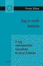 JOG ÉS NYELV HATÁRÁN - Ebook - VINNAI EDINA