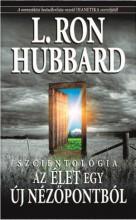 SZCIENTOLÓGIA AZ ÉLET EGY ÚJ NÉZŐPONTBÓL - Ekönyv - HUBBARD, L. RON
