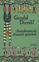 ARANYDENEVÉREK, RÓZSASZÍN GALAMBOK (új!) - Ekönyv - DURELL, GERALD