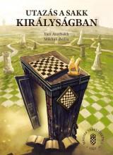 UTAZÁS A SAKK KIRÁLYSÁGBAN - Ekönyv - AVERBAKH, YURI - BEILIN, MIKHAIL