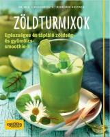 ZÖLDTURMIXOK - Ekönyv - GUTH, CHRISTIAN-HICKISCH, BURKHARD