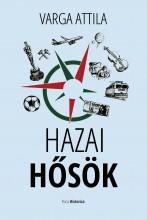 HAZAI HŐSÖK - Ebook - VARGA ATTILA