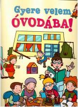 GYERE VELEM ÓVODÁBA! - Ekönyv - NOVUM