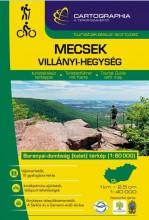 MECSEK, VILLÁNYI-HEGYSÉG TURISTAKALAUZ - CART. -  2018 - Ekönyv - CARTOGRAPHIA KFT.