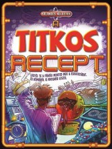 A TITKOS RECEPT - KALANDOS KÜLDETÉS (LEGYÉL TE A FŐHŐS!) - Ekönyv - NAPRAFORGÓ KÖNYVKIADÓ