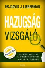 HAZUGSÁGVIZSGÁLÓ - Ekönyv - LIEBERMAN, DAVID J.