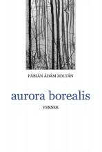 aurora borealis - Ekönyv - fábián ádám zoltán
