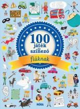 100 JÁTÉK ÉS SZÍNEZŐ FIÚKNAK - Ekönyv - MÓRA KÖNYVKIADÓ