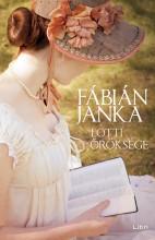 Lotti öröksége - Ebook - Fábián Janka