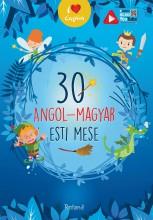 30 ANGOL-MAGYAR ESTI MESE - Ekönyv - ROLAND TOYS KFT.