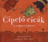 CIPELŐ CICÁK A CIRKUSZBAN   (KIS ALAKÚ) - Ekönyv - BERG JUDIT