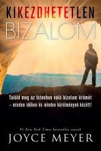 KIKEZDHETETLEN BIZALOM - Ekönyv - MEYER, JOYCE