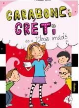 GARABONCI GRÉTI ÉS A TITKOS IMÁDÓ - Ekönyv - WANDA COVEN