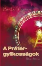 A PRÁTER-GYILKOSSÁGOK - Ekönyv - MAXIAN, BEATE