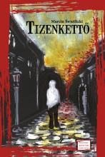 TIZENKETTŐ - Ekönyv - SWIETLICKI, MARCIN