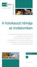 A HOLOKAUSZT TÉMÁJA AZ IRODALOMBAN - Ekönyv - KISANTAL TAMÁS, MEKIS D. JÁNOS (SZERK.)