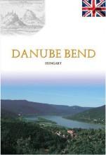 DANUBE BEND - DUNAKANYAR ÚTIKÖNYV ANGOL - Ekönyv - GÖLCZ PIROSKA