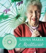 SZEPES MÁRIA MEDITÁCIÓK + 2CD - Ekönyv - SZEPES MÁRIA