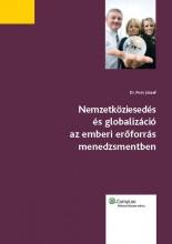 Nemzetköziesedés és globalizáció az emberi erõforrás menedzsmentben - Ekönyv - Dr. Poór József