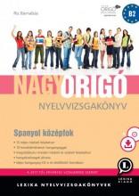 NAGY ORIGÓ NYELVVIZSGAKÖNYV - SPANYOL KÖZÉPFOK - Ekönyv - LX-0068-1 - RIZ BARNABÁS