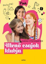 MENŐ CSAJOK KLUBJA - PINK 4. - Ekönyv - STROHMEYER, SARAH