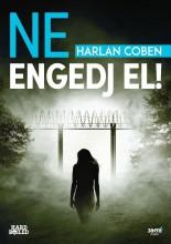 NE ENGEDJ EL! - Ekönyv - COBEN, HARLAN