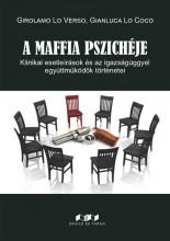 A MAFFIA PSZICHÉJE - Ekönyv - LO VERSO, GIROLAMO - LO COCO, GIANLUCA