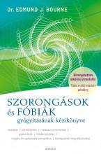 SZORONGÁSOK ÉS FÓBIÁK GYÓGYÍTÁSÁNAK KÉZIKÖNYVE - Ekönyv - BOURNE, EDMUND J.  DR.