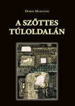 A SZŐTTES TÚLOLDALÁN - Ekönyv - DOBOS MARIANNE