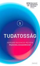 TUDATOSSÁG - HARVARD BUSINESS REVIEW PSZICHOLÓGIASOROZAT 1. - Ekönyv - ÉDESVÍZ
