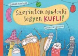 SZERINTEM MINDENKI LEGYEN KUFLI! - ÜKH 2015 - Ekönyv - DÁNIEL ANDRÁS
