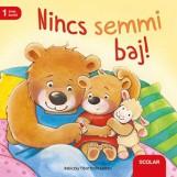 NINCS SEMMI BAJ! - Ekönyv - SCOLAR KIADÓ ÉS SZOLGÁLTATÓ KFT.