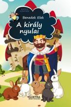 A KIRÁLY NYULAI - ÉS MÁS MESÉK - Ekönyv - BENEDEK ELEK