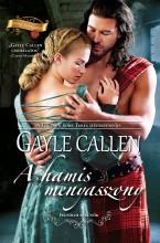 A hamis menyasszony (Felföldi esküvők 1.) - Ekönyv - Gayle  Callen