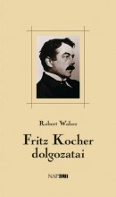FRITZ KOCHER DOLGOZATAI - Ekönyv - WALSER, ROBERT
