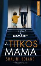 A TITKOS MAMA - Ekönyv - BOLAND, SHALINI