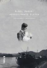 HOSSZÚJÁRATÚ ÉLETEK - Ebook - ALBEL ANDOR