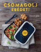 CSOMAGOLJ EBÉDET! - Ekönyv - CSIGÓ ZITA
