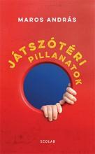 JÁTSZÓTÉRI PILLANATOK - Ekönyv - MAROS ANDRÁS