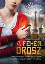 A FEHÉR OROSZ - Ekönyv - BENNET, VANORA