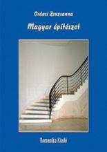 MAGYAR ÉPÍTÉSZET - Ekönyv - ORDASI ZSUZSANNA